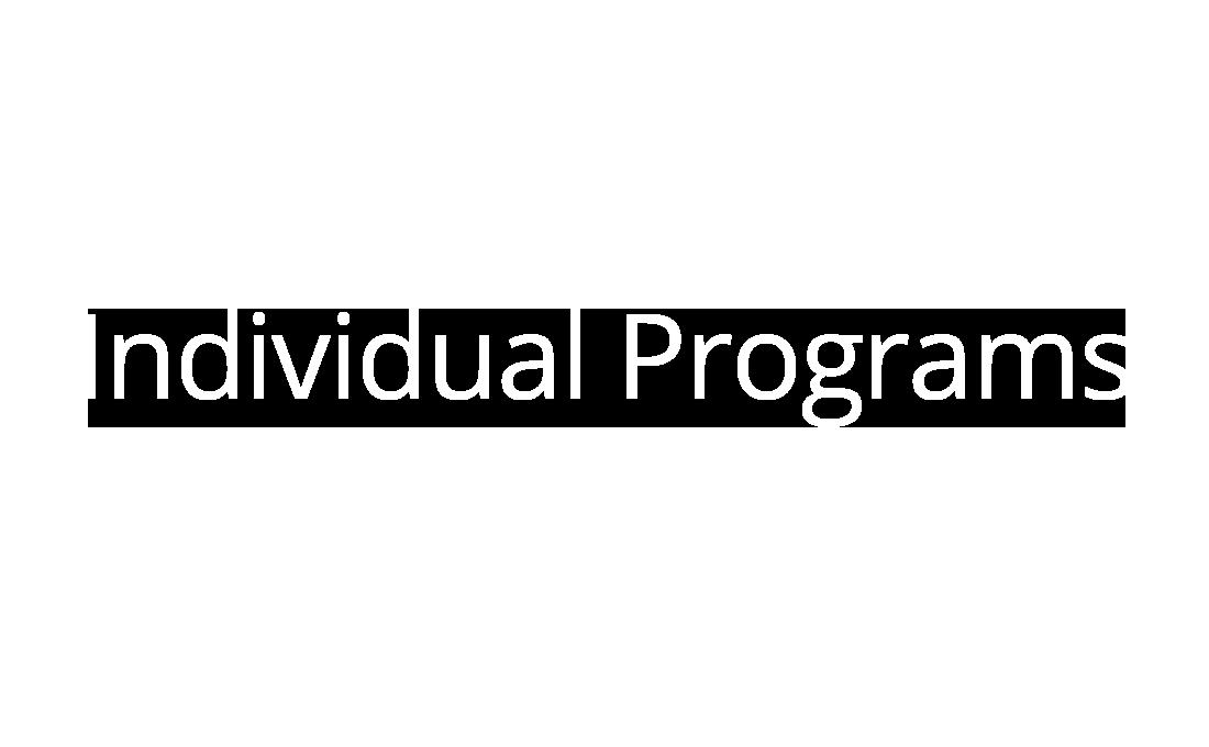 Individual Programs